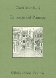 Le nozze del Principe. Palermo città e teatro nel Cinquecento