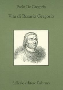 Vita di Rosario Gregorio