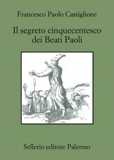Il segreto cinquecentesco dei Beati Paoli