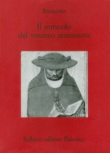 Il miracolo del vescovo assassinato