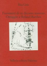 Frammenti di un discorso amoroso. Omaggio a Roland Barthes