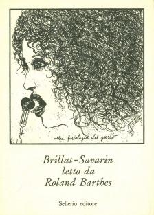 Brillat-Savarin letto da Roland Barthes