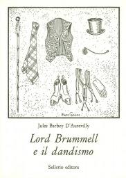 Lord Brummel e il dandismo