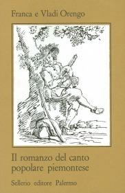 Il romanzo del canto popolare piemontese