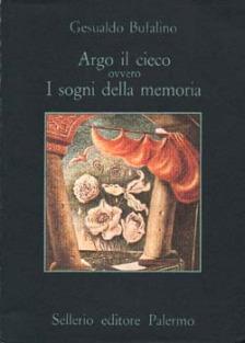 Argo il cieco ovvero I sogni della memoria