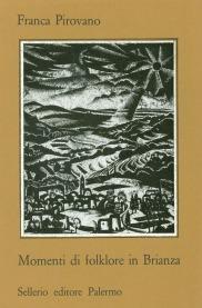 Momenti di folklore in Brianza