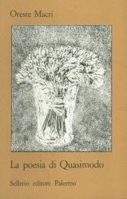 La poesia di Quasimodo. Studi e carteggio con il Poeta
