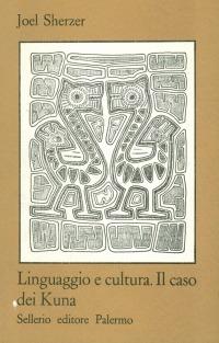Linguaggio e cultura. Il caso dei Kuna