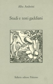 Studi e testi gaddiani
