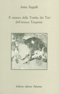 Il mistero della Tomba dei Tori dell'etrusca Tarquinia