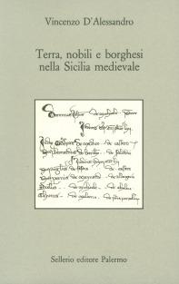 Terra, nobili e borghesi nella Sicilia medievale