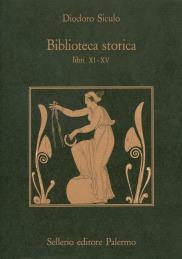 Biblioteca storica (libri XI-XV)
