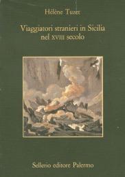 Viaggiatori stranieri in Sicilia nel XVIII secolo