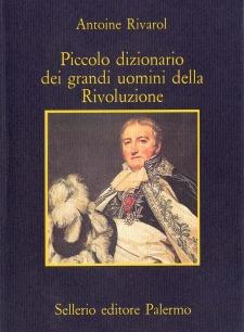 Piccolo dizionario dei grandi uomini della Rivoluzione