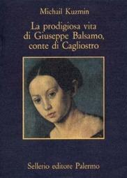 La prodigiosa vita di Giuseppe Balsamo, conte di Cagliostro