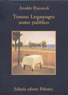 Tomaso Largaspugna uomo pubblico
