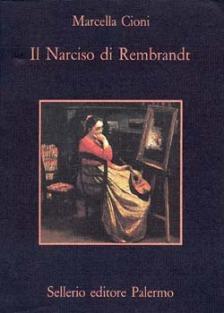 Il Narciso di Rembrandt