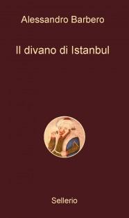 Il divano di istanbul di alessandro barbero sellerio editore - Divano di istanbul ...