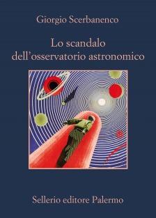 Lo scandalo dell'osservatorio astronomico