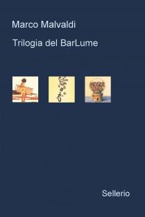 Trilogia del BarLume