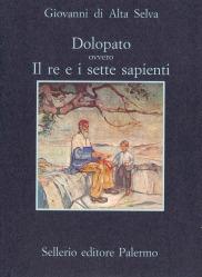 Dolopato ovvero Il re e i sette sapienti