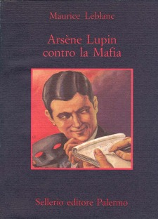 Arsène Lupin contro la Mafia