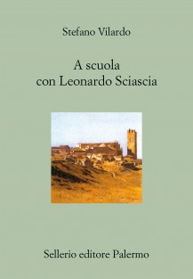 A scuola con Leonardo Sciascia. Conversazione con Antonio Motta