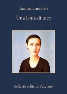 Una lama di luce - Andrea Camilleri