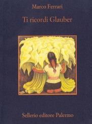 Ti ricordi Glauber