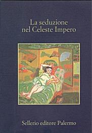 La seduzione nel Celeste Impero