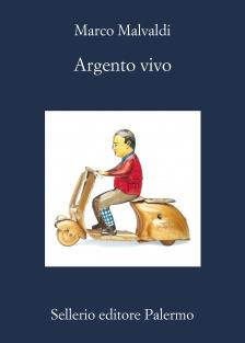 Argento vivo - Marco Malvaldi