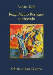 Reagì Mauro Rostagno sorridendo