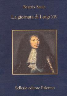 La giornata di Luigi XIV