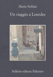 Un viaggio a Lourdes