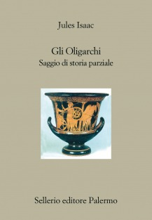 Storie di oligarchi. Saggio di storia parziale