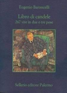 Libro di candele. 267 vite in due o tre pose