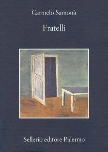 Fratelli di Carmelo Samonà - Sellerio Editore