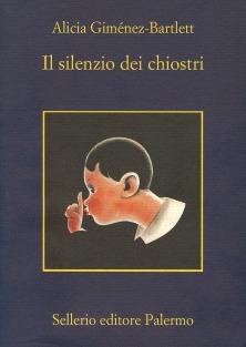ALICIA GIMENEZ-BARTLETT:  IL SILENZIO DEI CHIOSTRI-PETRA DELICADO