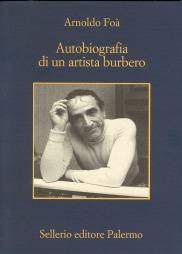 Autobiografia di un artista burbero