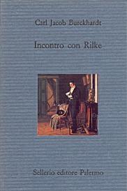 Incontro con Rilke