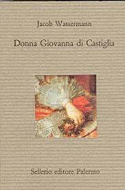 Donna Giovanna di Castiglia
